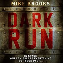 Dark Run: Keiko, Book 1 Audiobook by Mike Brooks Narrated by Damian Lynch