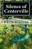 Silence of Centerville