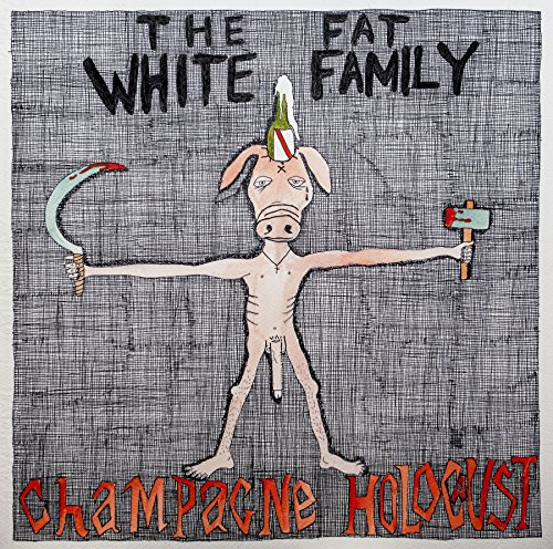 Album Art for Champagne Holocaust by Fat White Family