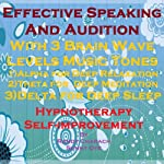 Effective Speaking & Audition with Three Brainwave Music Recordings: Alpha, Theta, Delta for Three Different Sessions | Randy Charach,Sunny Oye