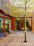 EinSparHaus: Energieeffiziente Architektur