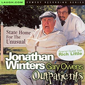 Outpatients | [Jonathan Winters, Gary Owens]