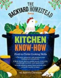 img - for The Backyard Homestead Book Of Kitchen Know-How (Turtleback School & Library Binding Edition) book / textbook / text book