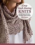 Cozy Stash-Busting Knits: 22 Patterns...
