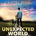 Unexpected World: The EMP Survivor Series, Book 1 Audiobook by Chris Pike Narrated by Kevin Pierce