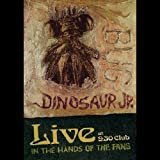 Dinosaur Jr: 'Bug' - Live at 9.30 Club: In the Hands of the Fans [DVD] [2012] [NTSC]