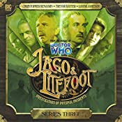 Jago & Litefoot Series 3 | Matthew Sweet, John Dorney, Andy Lane, Justin Richards