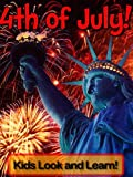 4th of July! Learn About 4th of July and Enjoy Colorful Pictures - Look and Learn! (50+ Photos of 4th of July)