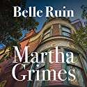Belle Ruin: Emma Graham, Book 3 Audiobook by Martha Grimes Narrated by Robin Miles