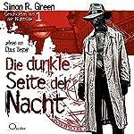 Die dunkle Seite der Nacht (Geschichten aus der Nightside 1)   Simon R. Green