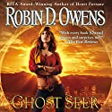 Ghost Seer: Ghost Seer, Book 1 (       UNABRIDGED) by Robin D. Owens Narrated by Coleen Marlo