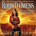 Ghost Seer: Ghost Seer, Book 1   Robin D. Owens