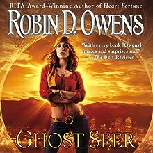 Ghost Seer: Ghost Seer, Book 1 (       UNABRIDGED) by Robin D. Owens Narrated by Coleen Marlo