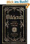 Witchcraft: A Handbook of Magic Spell...