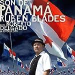 Son De Panam� (feat. Roberto Delgado...
