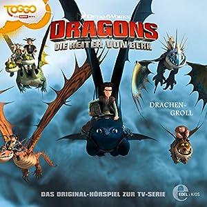 Drachengroll (Dragons - Die Reiter von Berk 7) Hörspiel