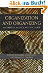 Organization and Organizing: Material...