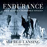 Endurance: Shackleton's Incredible Voyage | Alfred Lansing