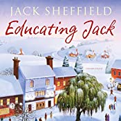 Educating Jack | Jack Sheffield