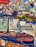 echange, troc Maïthé Vallès-Bled, Laure-Caroline Semmer, Fabienne Alice, Bertrand Tillier, Collectif - Vlaminck au musée du Luxembourg