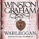 Warleggan: Poldark, Book 4 Audiobook by Winston Graham Narrated by Oliver J. Hembrough