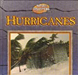 img - for Hurricanes (Natural Disasters (Gareth Stevens)) book / textbook / text book
