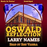 The Oswald Reflection   Larry Names