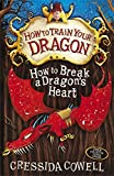 8: How to Break a Dragon's Heart (How To Train Your Dragon)