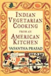 Indian Vegetarian Cooking from an Ame...