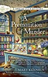 A Premonition of Murder <br>(A Dream Club Mystery) by  Mary Kennedy in stock, buy online here