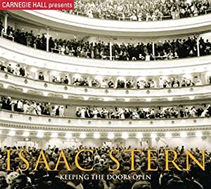 Carnegie Hall Presents Isaac Stern Keeping the Doo