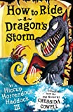 Cressida Cowell How To Train Your Dragon: How to Ride a Dragon's Storm: Bk. 6
