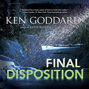 Final Disposition: First Evidence, Book 3 | [Ken Goddard]