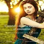 Cuando el frío llegue al corazón | Manuel Gutiérrez Aragón