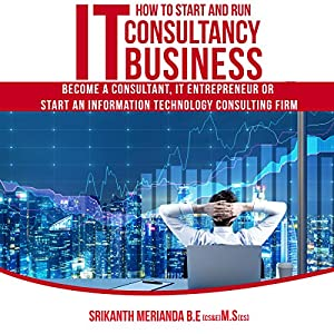 How to Start and Run IT Consultancy Business Audiobook