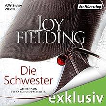 Die Schwester Hörbuch von Joy Fielding Gesprochen von: Petra Schmidt-Schaller