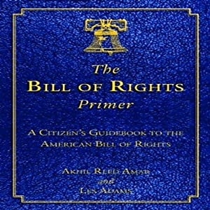 The Bill of Rights Primer Audiobook