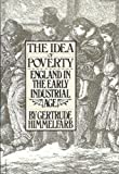 IDEA OF POVERTY (0394726073) by Himmelfarb, Gertrude