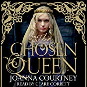 The Chosen Queen: Queens of the Conquest Trilogy, Book 1 | Joanna Courtney
