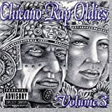 Chicano Rap Oldies Vol. 3
