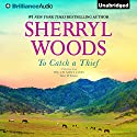 To Catch a Thief: A Selection From The Calamity Janes: Gina & Emma: The Calamity Janes, Book 3 (       UNABRIDGED) by Sherryl Woods Narrated by Tanya Eby