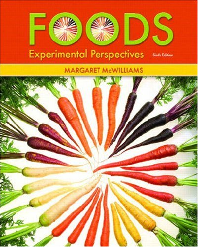 Foods: Experimental Perspectives (6th Edition)