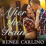 After the Rain | Renee Carlino