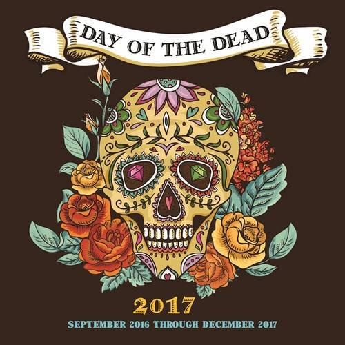 Day of the Dead 2017: 16-Month Calendar September 2016 through December 2017