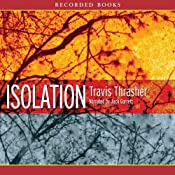 Isolation | [Travis Thrasher]
