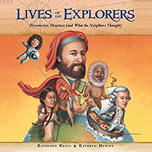 Lives of the Explorers Audiobook