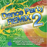 Dance Party Remixed 2 Various