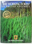 The Working Forest of British Columbia