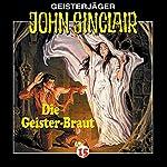 Die Geisterbraut (John Sinclair 15) | Jason Dark