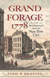 img - for Grand Forage 1778: The Battleground Around New York City (Journal of the American Revolution Books) book / textbook / text book